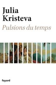 Julia_Kristeva_pulsions_du_temps